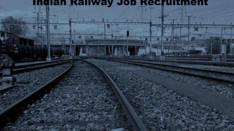 Indian Railway Job Recruitment